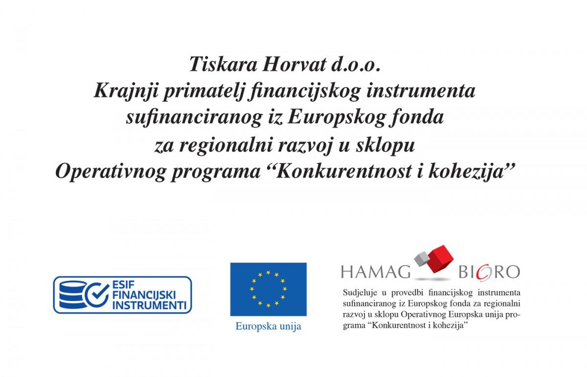 "Tiskara Horvat d.o.o. - Krajnji primatelj financijskog instrumenta sufinanciranog iz Europskog fonda za regionalni razvoj u sklopu Operativnog programa ""Konkurentnost i kohezija"""